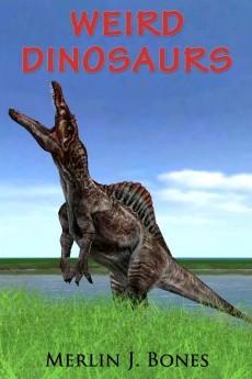 Ebook cover: Weird Dinosaurs