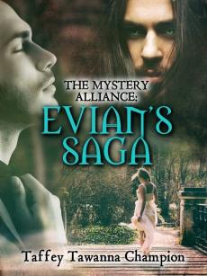 Ebook cover: THE MYSTERY ALLIANCE: EVIAN'S SAGA