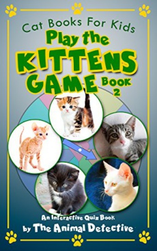 Ebook cover: Cat Books For Kids: Play The Kitten Game Book 2