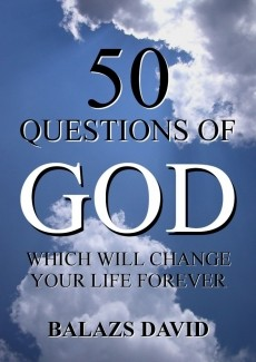 Ebook cover: 50 Questions of God Which Will Change Your Life Forever