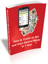 Ebook cover: How to Create an App and Start Earning Money in 7 Days