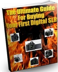Ebook cover: The Ultimate Guide for Buying Your First Digital SLR