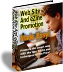 Ebook cover: Web Site and Ezine Promotion Made Easy