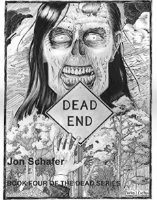 Ebook cover: Dead End (Book Four of The Dead Series)