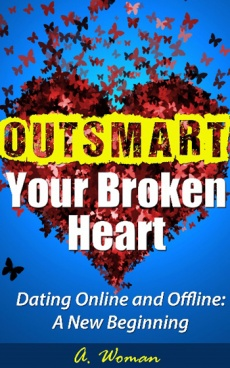 Ebook cover: Outsmart Your Broken Heart