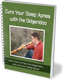 Ebook cover: Cure Your Sleep Apnea With the Didgeridoo