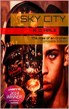 Ebook cover: Sky City: The Rise of an Orphan (Complete Edition of the Cyberpunk Epic, Book 0)
