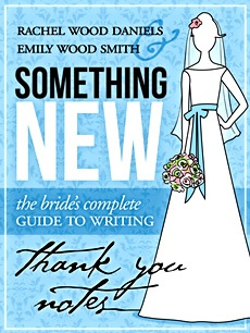 Ebook cover: Something New: The Bride's Complete Guide to Writing Thank You Notes