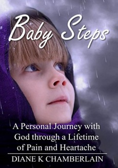 Ebook cover: Baby Steps:A Personal Journey with God through a Lifetime of Pain and Heartache