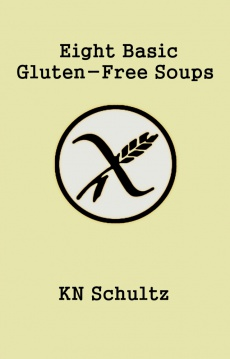 Ebook cover: Eight Basic Gluten-Free Soups