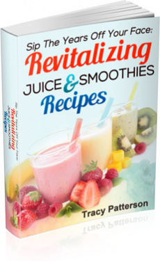 Ebook cover: Sip The Years Off Your Face: Revitalizing Juice and Smoothie Recipes