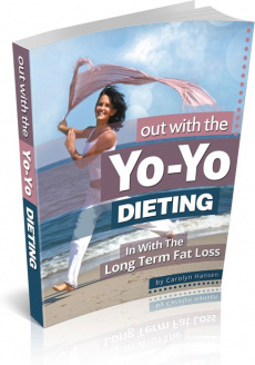 Ebook cover: Out with the Yo-Yo Dieting - In with the Long Term Fat Loss