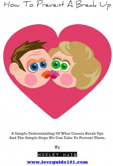 Ebook cover: How To Prevent A Break Up