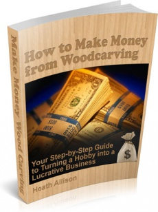Ebook cover: How to Make Money from Woodcarving