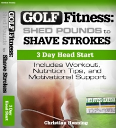 Ebook cover: Golf Fitness: Shed Pounds to Shave Strokes