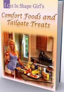Ebook cover: The Get In Shape Girl's Comfort Foods and Tailgate Treats!