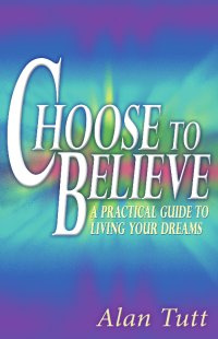 Ebook cover: Choose To Believe