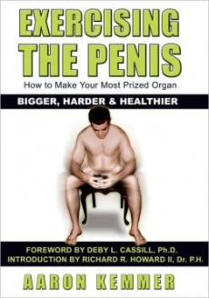 Ebook cover: Exercising The Penis: How To Make Your Most Prized Organ Bigger, Harder & Healthier