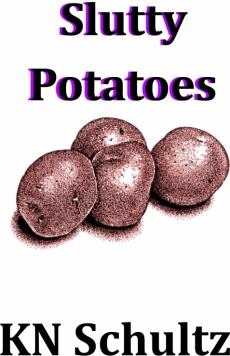 Ebook cover: Slutty Potatoes