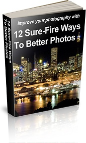 Ebook cover: 12 Sure-Fire Ways To Better Photos