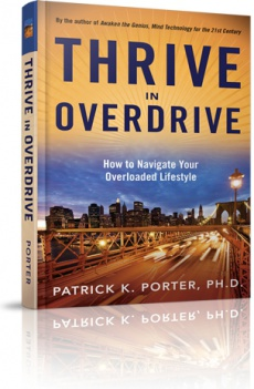 Ebook cover: Thrive In Overdrive -  How To Navigate Your Overloaded Lifestyle!