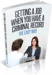 Ebook cover: How to Get a Job When You Have a Criminal Record