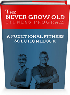 Ebook cover: Never Grow Old Fitness Program