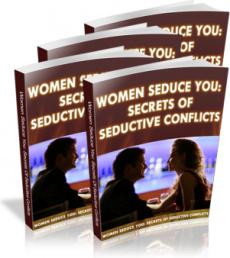 Ebook cover: Women To Seduce You: Secrets of Seductive Conflicts