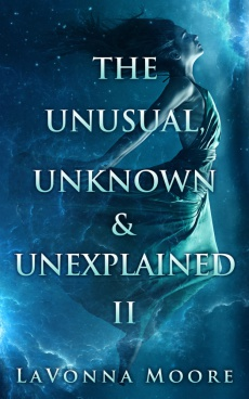 Ebook cover: THE UNUSUAL, UNKNOWN & UNEXPLAINED II