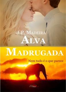 Ebook cover: Alva Madrugada