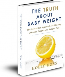 Ebook cover: The Truth About Baby Weight