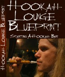 Ebook cover: Hookah Lounge Blueprint - Starting Hookah Bar