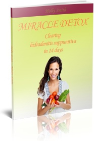 Ebook cover: Miracle Detox - The Fastest Way To Beat Hidradenitis Suppurativa