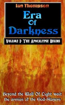Ebook cover: Era Of Darkness: Volume I: The Apocalypse Begins