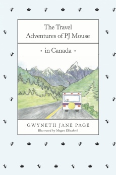Ebook cover: The Travel Adventures of PJ Mouse In Canada