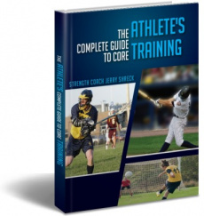 Ebook cover: The Complete Guide To Core Training For Athletes