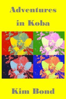 Ebook cover: Adventures in Koba