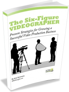 Ebook cover: The Six-Figure Videographer