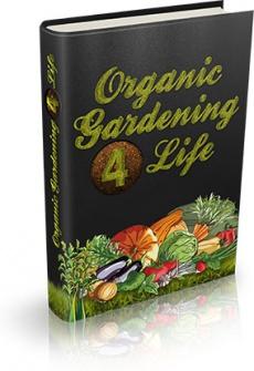 Ebook cover: Organic Gardening 4 Life