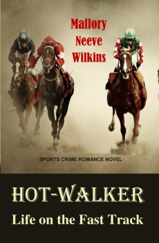 Ebook cover: Hot-Walker Life on the Fast Track