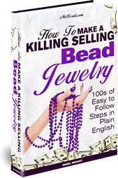 Ebook cover: How to Make a Killing Selling Bead Jewelry