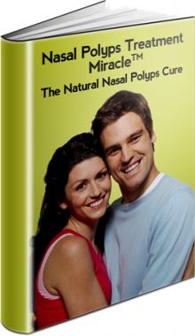 Ebook cover: Nasal Polyps Treatment Miracle