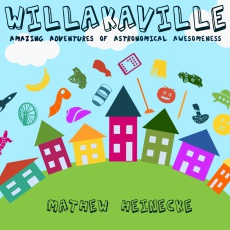 Ebook cover: Willakaville: Amazing Adventures of Astronomical Awesomeness