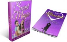 Ebook cover: Secret Magic - Awaken His Heart & Have His Love