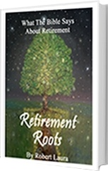 Ebook cover: Retirement Roots: What The Bible Says About Retirement