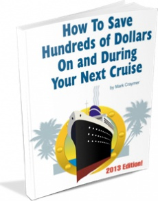 Ebook cover: How To Save Hundreds Of Dollars On and During Your Next Cruise