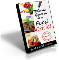 Ebook cover: The Ultimate Guide for How to be a Food Critic!
