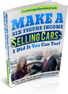 Ebook cover: Make a Six Figure Income Selling Cars