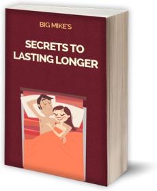 Ebook cover: Big Mike's Secrets to Lasting Longer