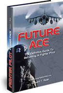 Ebook cover: Future Ace: The Definitive Guide To Becoming A Fighter Pilot